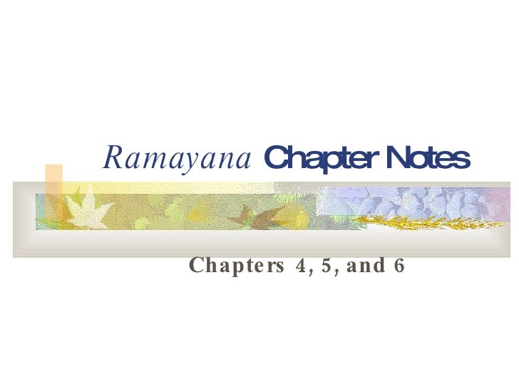 Ramayana  Chapter Notes Chapters 4, 5, and 6