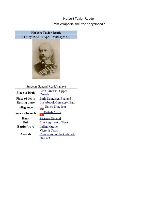 Herbert Taylor Reade From Wikipedia, the free encyclopedia Herbert Taylor Reade 14 May 1832 - 5 April 1890 (aged 57) Surge...
