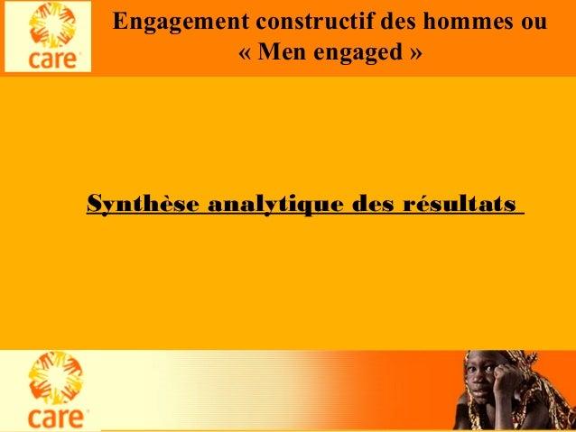 Engagement constructif des hommes ou « Men engaged » Synthèse analytique des résultats