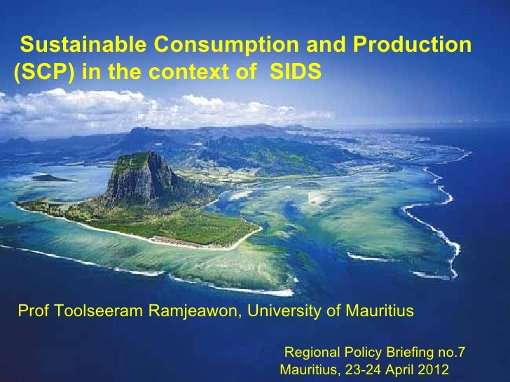 Sustainable Consumption and Production(SCP) in the context of SIDS        Africa Review Report on   Sustainable Consumptio...