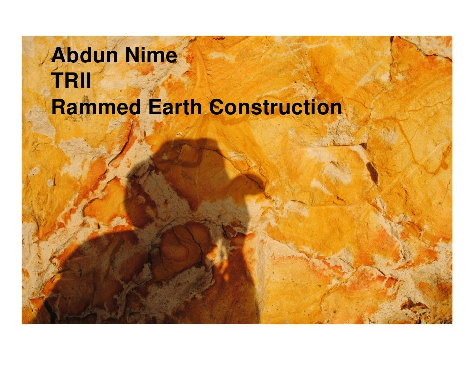 Abdun NimeTRIIRammed Earth Construction