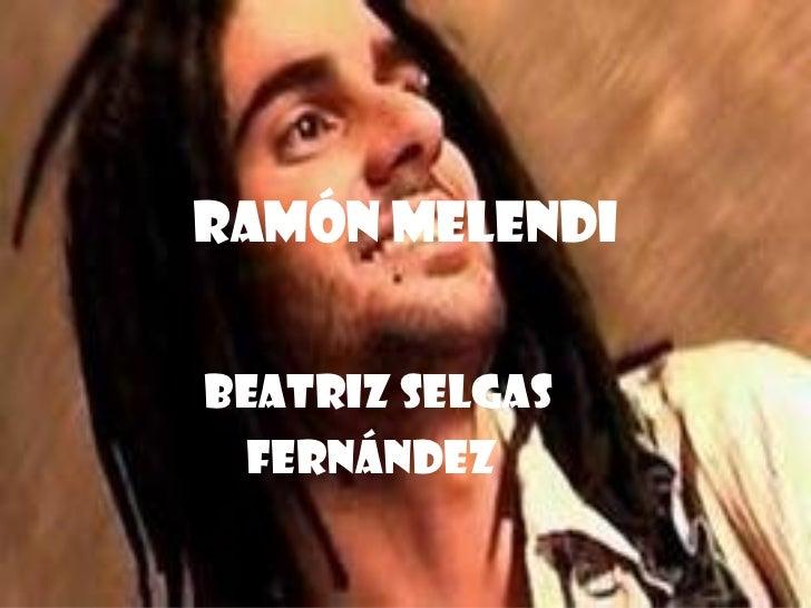 RAMÓN MELENDI BEATRIZ SELGAS FERNÁNDEZ