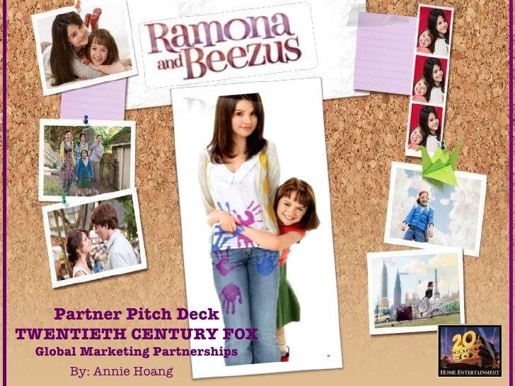 Partner Pitch Deck TWENTIETH CENTURY FOX Global Marketing Partnerships By: Annie Hoang