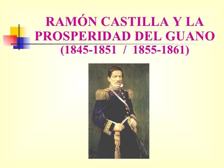 Ramon Castilla y la prosperidad del guano final