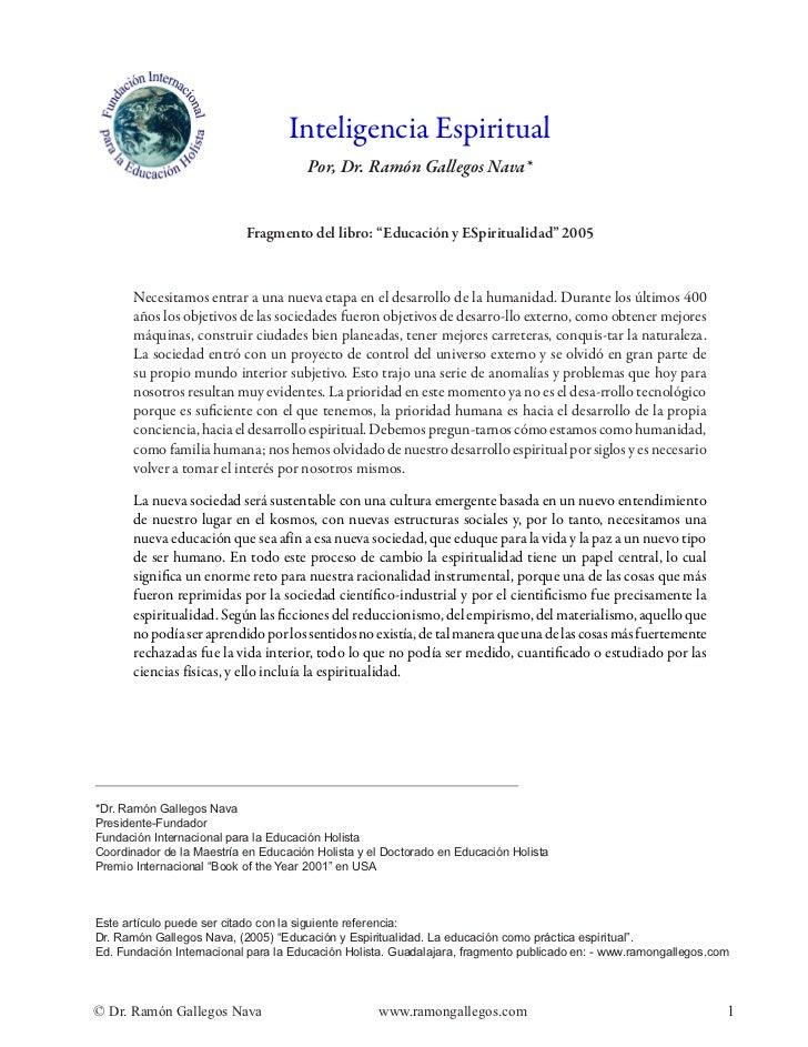 Inteligencia Espiritual                                      Por, Dr. Ramón Gallegos Nava*                           Fragm...