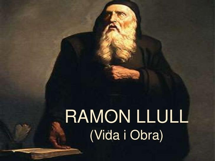 RAMON LLULL  (Vida i Obra)
