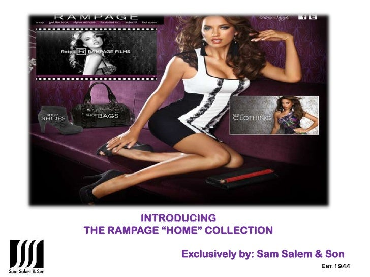 """INTRODUCINGTHE RAMPAGE """"HOME"""" COLLECTION              Exclusively by: Sam Salem & Son                                     ..."""