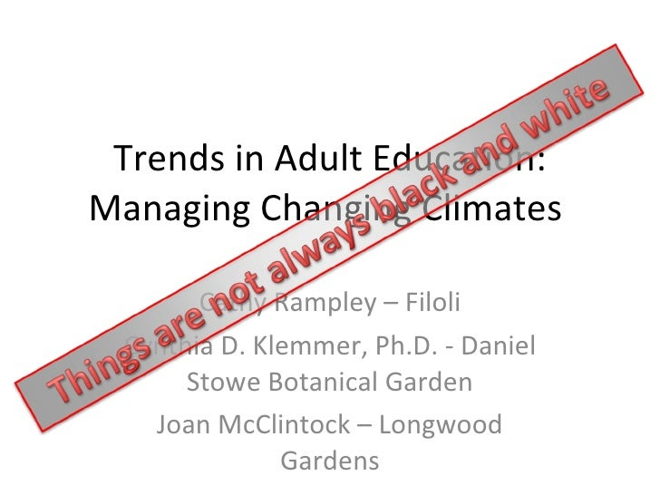 Trends in Adult Education: Managing Changing Climates Rampley/McClintock