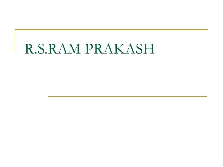 R.S.RAM PRAKASH