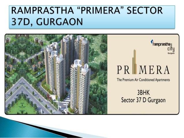 Ramprastha Primera | Ramprastha Primera Gurgaon Sector-37 D Call@9560009419