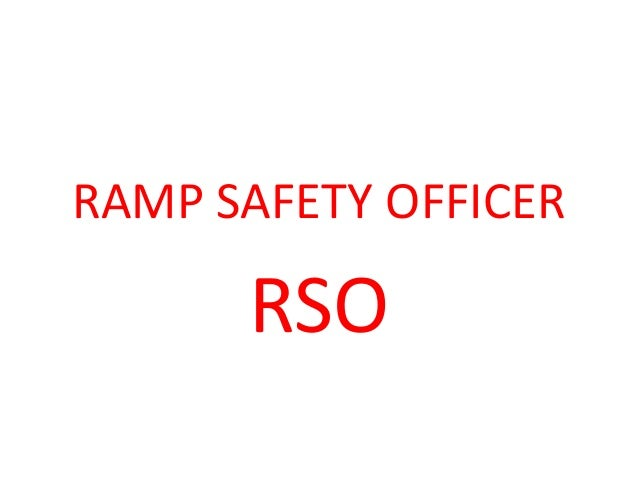 RAMP SAFETY OFFICER RSO