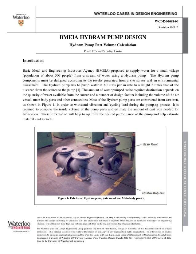 BMEIA HYDRAM PUMP DESIGNHydram Pump Part Volume CalculationDavid Effa and Dr. Abiy AwokeWCDE-00088-06Revision 100112David ...
