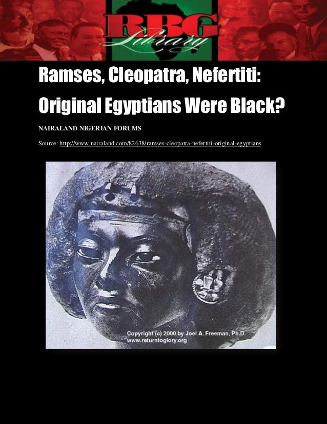 Ramses, Cleopatra, Nefertiti| Original Egyptians Were Black?