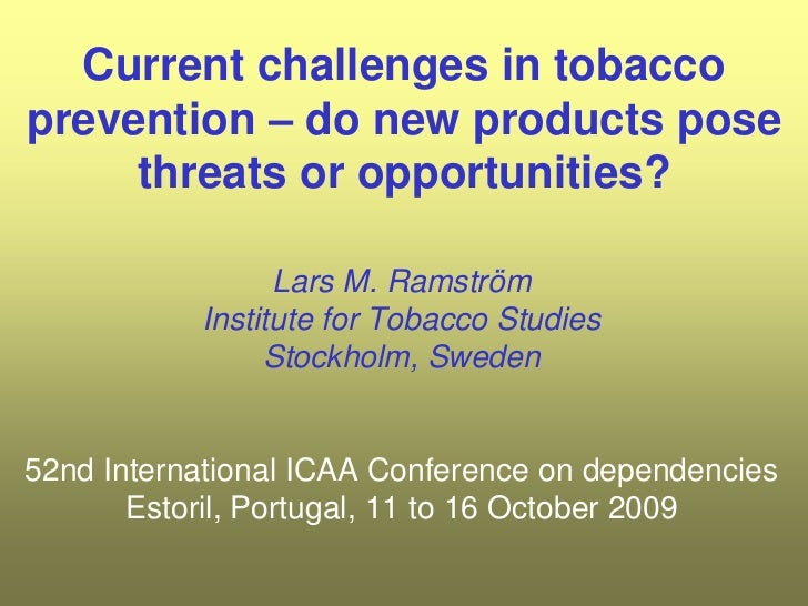 Current challenges in tobacco prevention – do new products pose threats or opportunities?