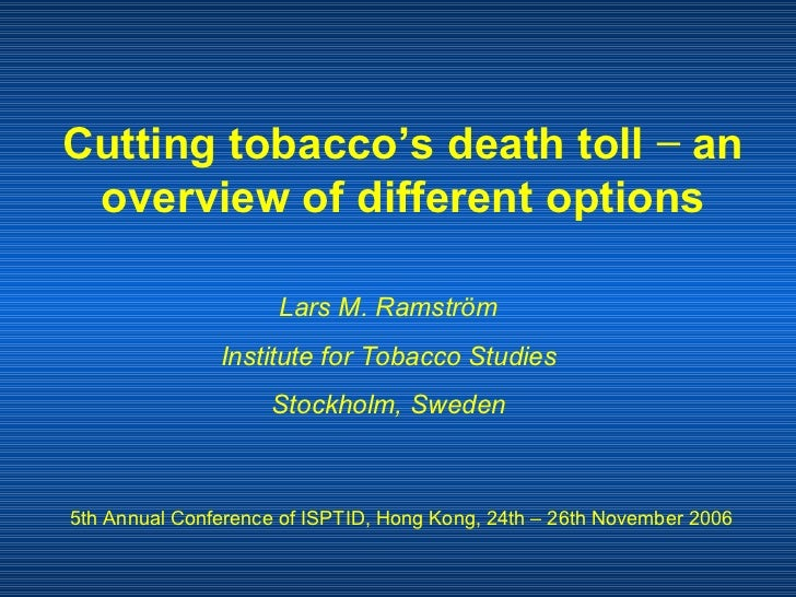 Cutting tobacco's death toll − an overview of different options
