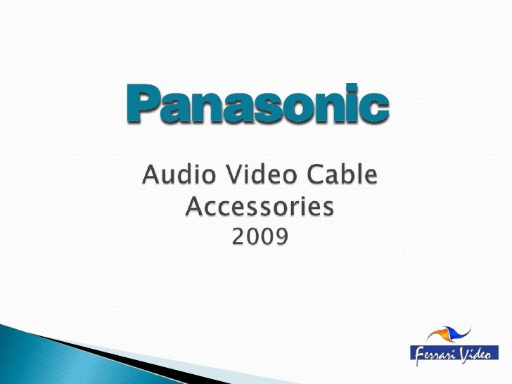 Audio Video Cable Accessories2009<br />