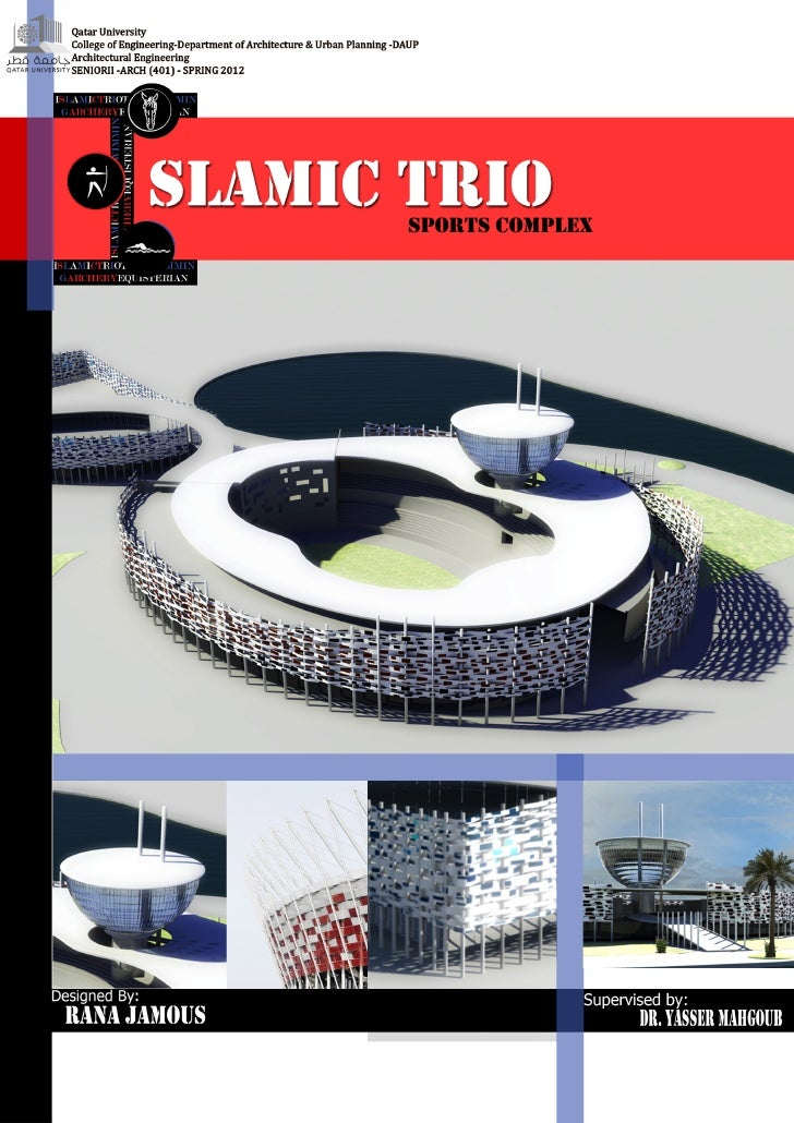 I SLAMIC TRIO          SPORTS COMPLEX     Acknowledgment:        It is the 14th of June, spring 2012, the day that all the...