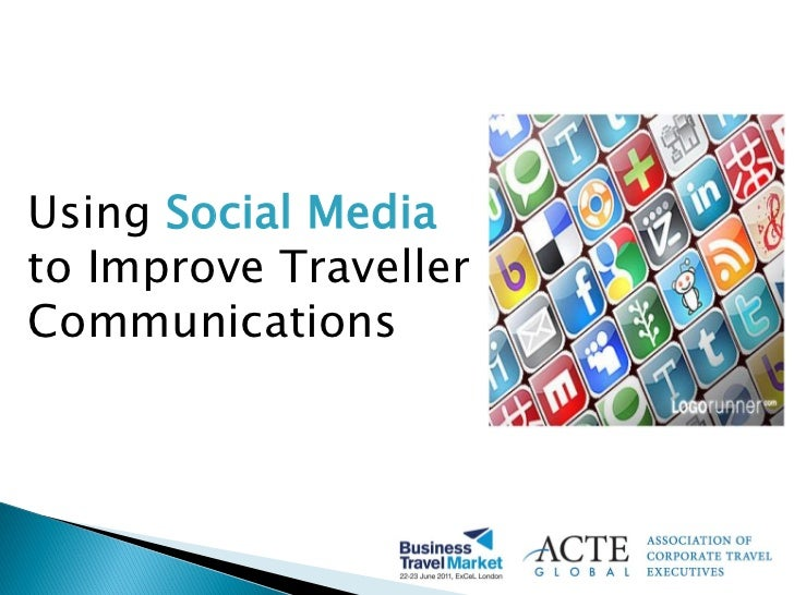 Using Social Mediato Improve TravellerCommunications