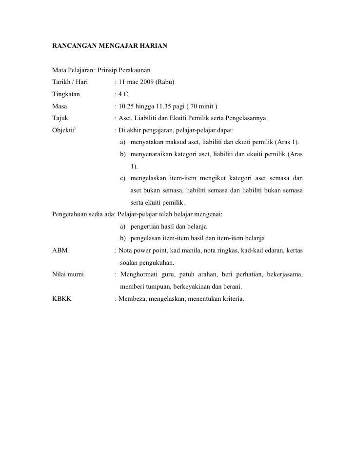RANCANGAN MENGAJAR HARIAN   Mata Pelajaran: Prinsip Perakaunan Tarikh / Hari         : 11 mac 2009 (Rabu) Tingkatan       ...