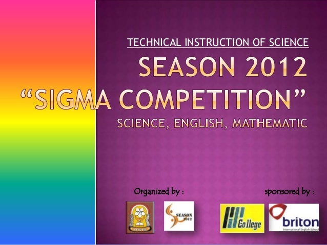 TECHNICAL INSTRUCTION OF SCIENCE Organized by :         sponsored by :