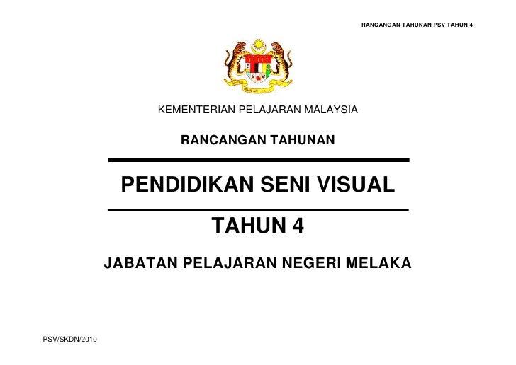 RANCANGAN TAHUNAN PSV TAHUN 4                     KEMENTERIAN PELAJARAN MALAYSIA                        RANCANGAN TAHUNAN ...