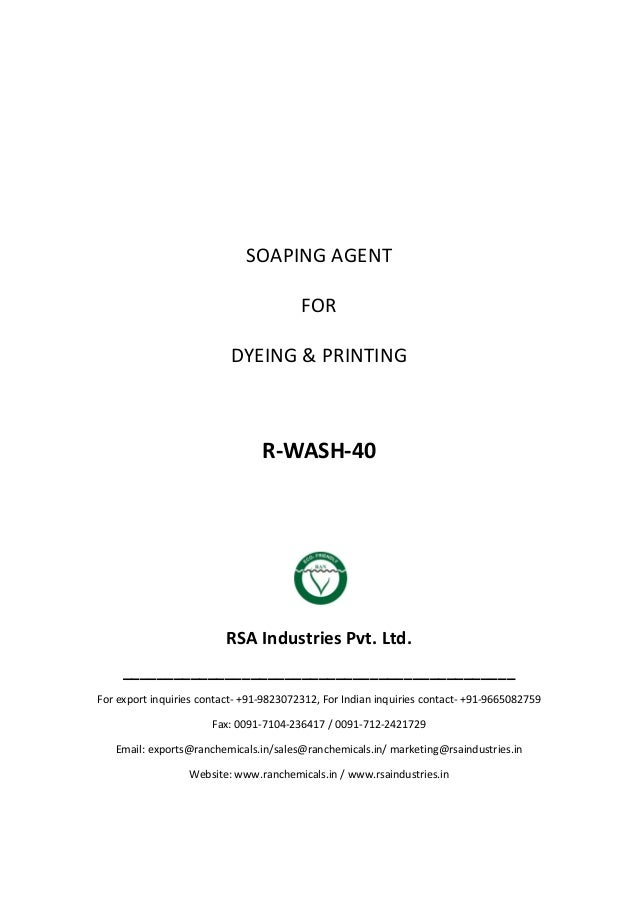 SOAPING AGENT FOR DYEING & PRINTING R-WASH-40 RSA Industries Pvt. Ltd. ______________________________________________ For ...