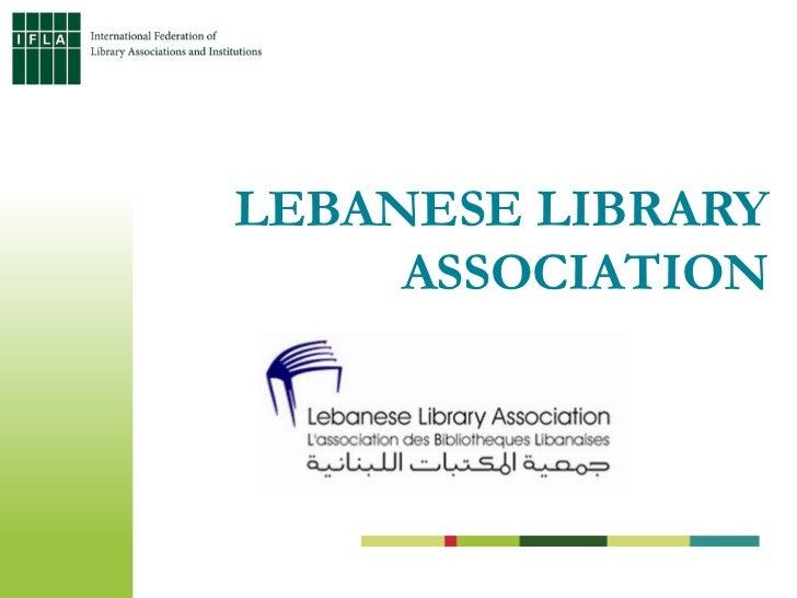 LEBANESE LIBRARY     ASSOCIATION