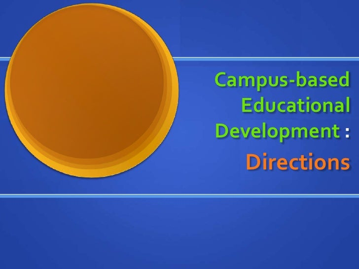 Campus-Based Educational Development Part 3