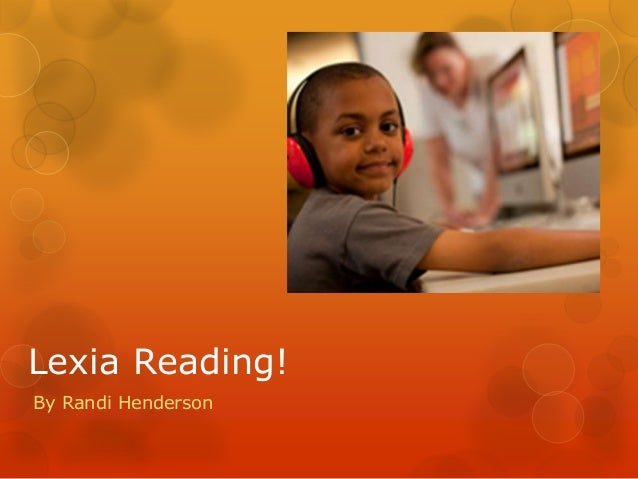 Randi henderson Lexia Reading