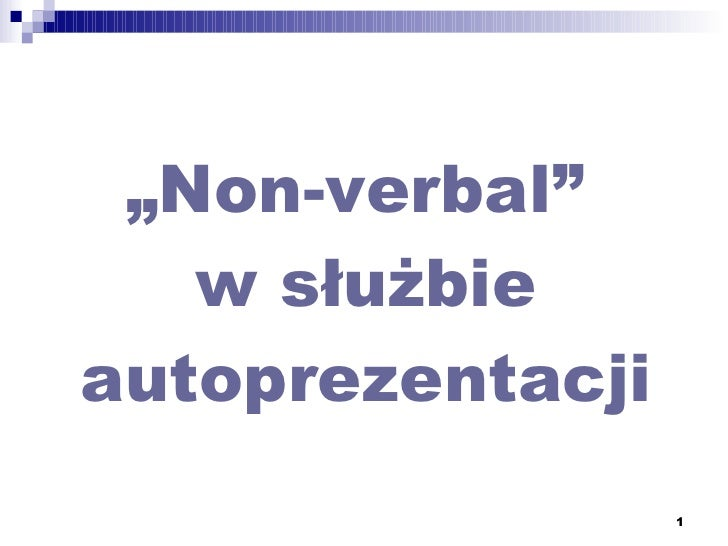 """"""" Non-verbal""""  w służbie autoprezentacji"""