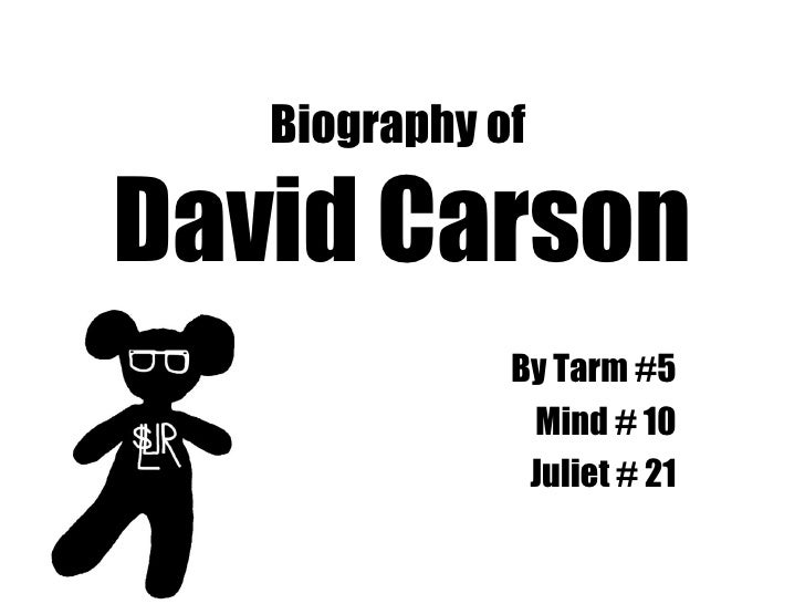 Biography of  David Carson By Tarm #5 Mind # 10 Juliet # 21