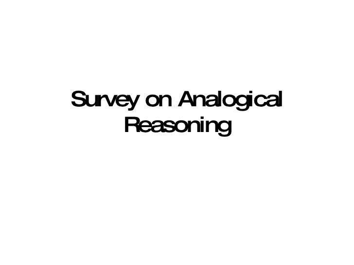 Survey on Analogical Reasoning 2009. 4. 21 Sang-Kyun Kim [email_address]