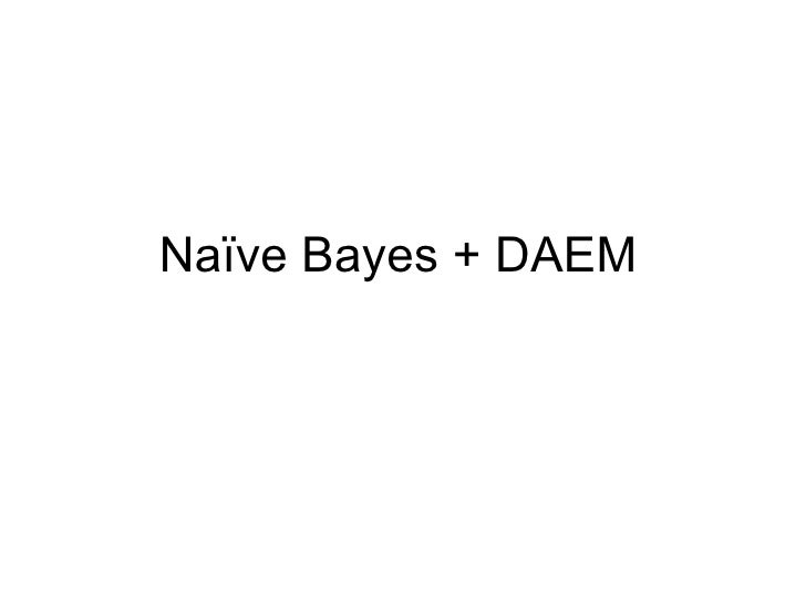 Naïve Bayes + DAEM