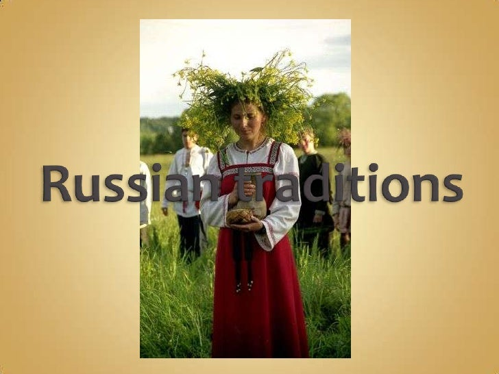 Russian traditions<br />