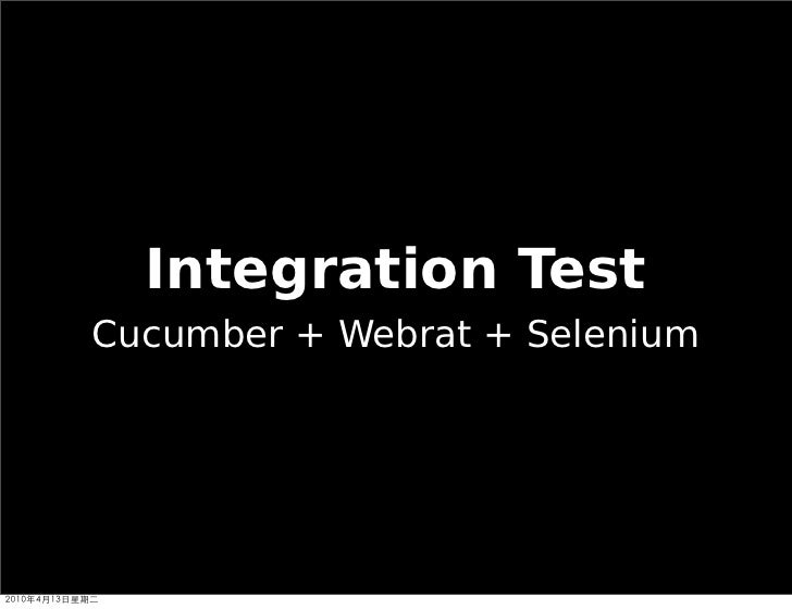 Integration Test Cucumber + Webrat + Selenium