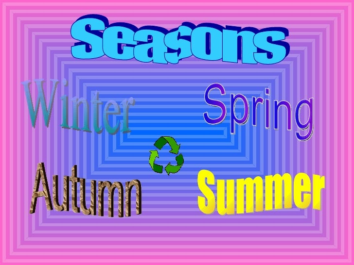Seasons Spring Summer Winter Autumn