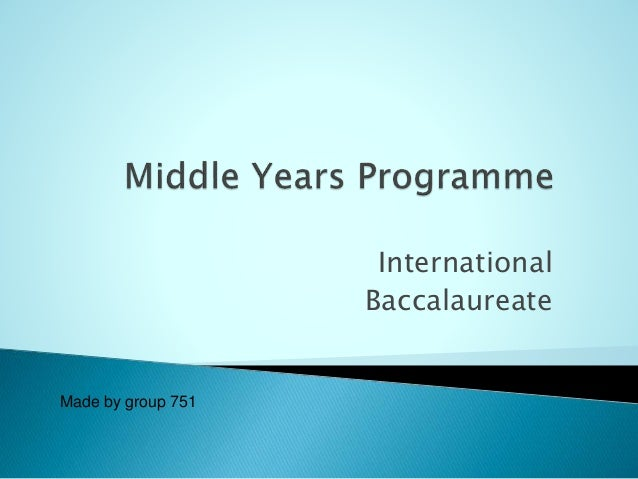 """IB presentation """"Middle years programme"""""""