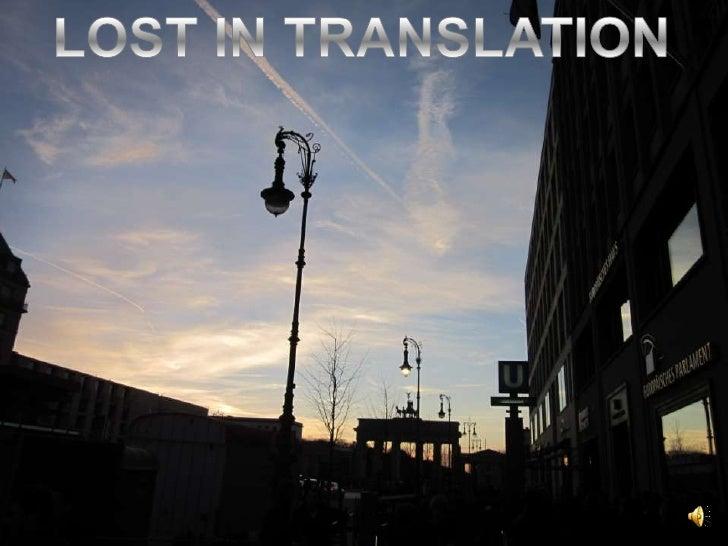 LOST IN TRANSLATION<br />