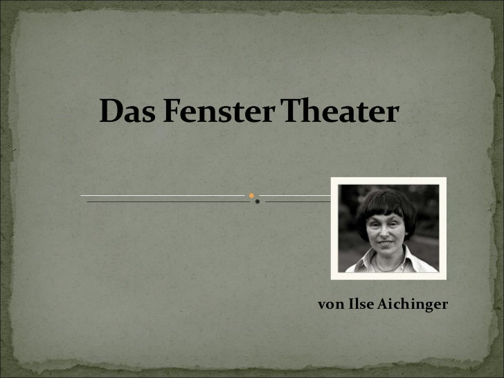 von Ilse Aichinger
