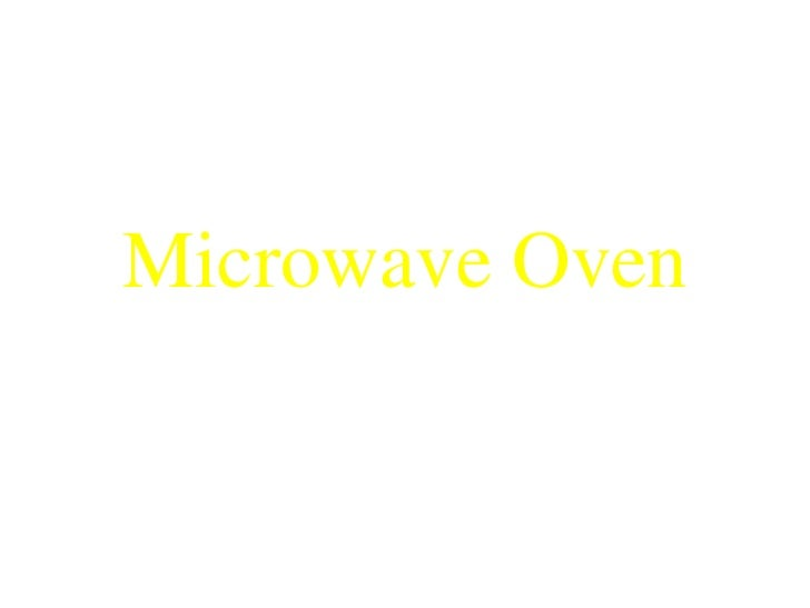 Microwave Oven<br />