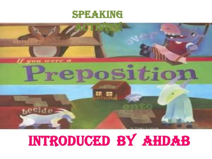 Speaking     activityIntroduced by Ahdab