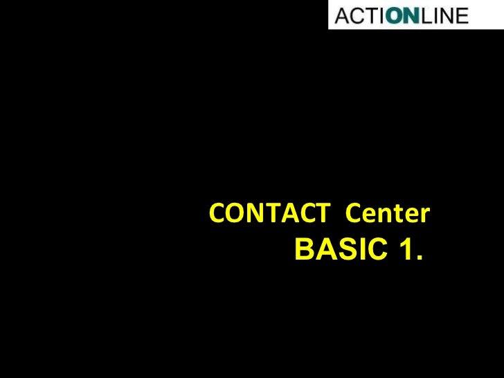 CONTACT  Center ΒΑ SIC 1.
