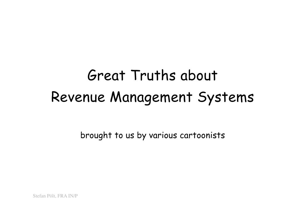 0                         Great Truths about        Revenue Management Systems                        brought to us by var...