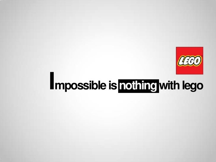 Impossible is nothing with lego<br />