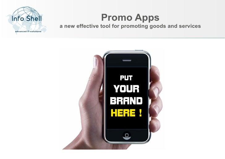Promo Apps                        a new effective tool for promoting goods and servicesadvanced IT-solutions
