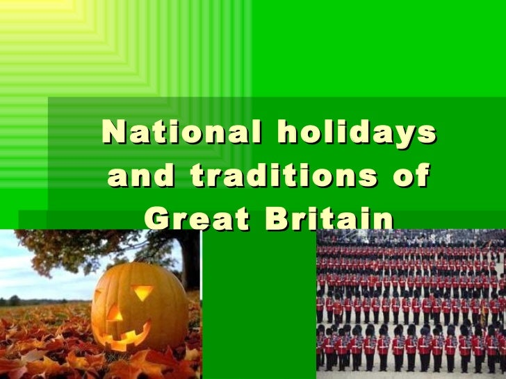 National holidays and traditions of Great Britain