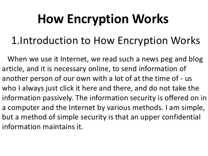 How Encryption Works  1.Introduction to How Encryption Works  When we use it Internet, we read such a news peg and blogart...
