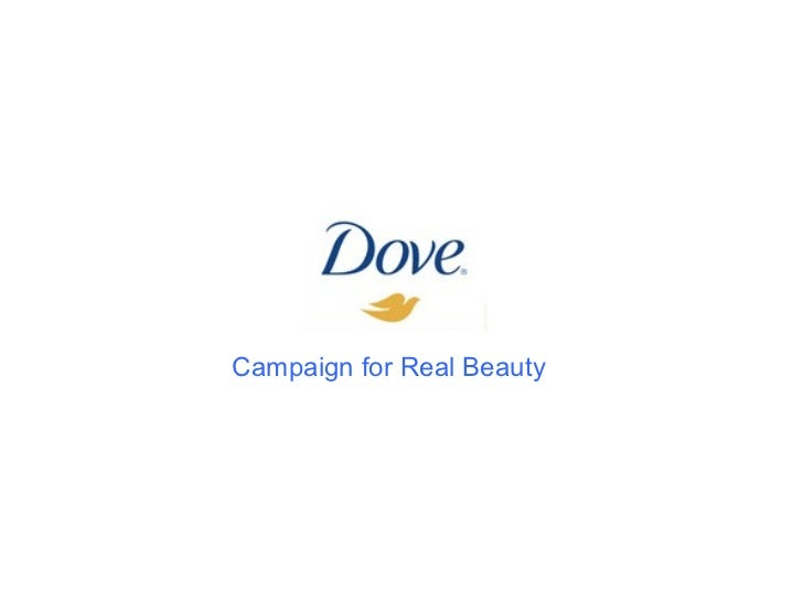 Dove. campaign for Real Beauty