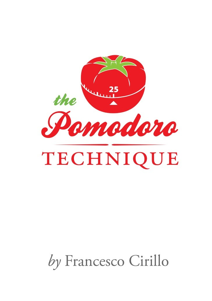 The Pomodoro Technique 番茄工作法最初版本,限量发行By Francesco Cirillo 弗朗切斯科•齐立罗 著