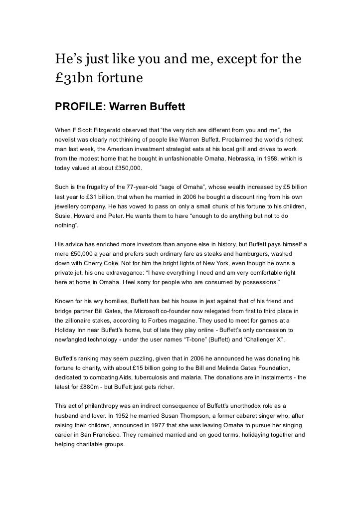 """He's just like you and me, except for the£31bn fortunePROFILE: Warren BuffettWhen F Scott Fitzgerald observed that """"the ve..."""